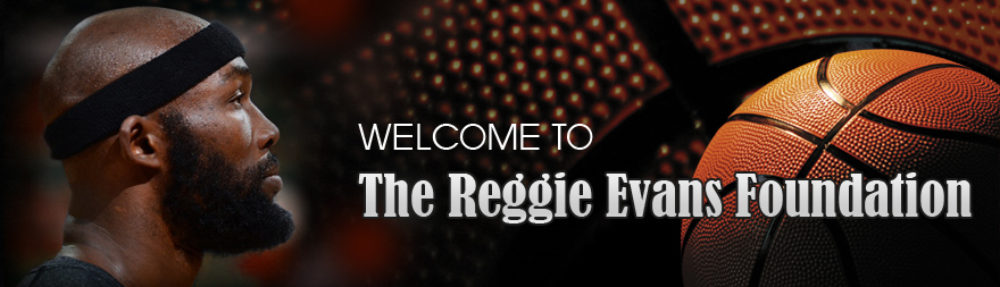 The Reggie Evans Foundation